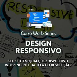 Curso Work Series – Design Responsivo